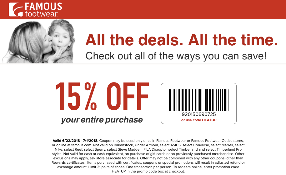 FamousFootwear.com Promo Coupon 15% off at Famous Footwear, or online via promo code HEATUP