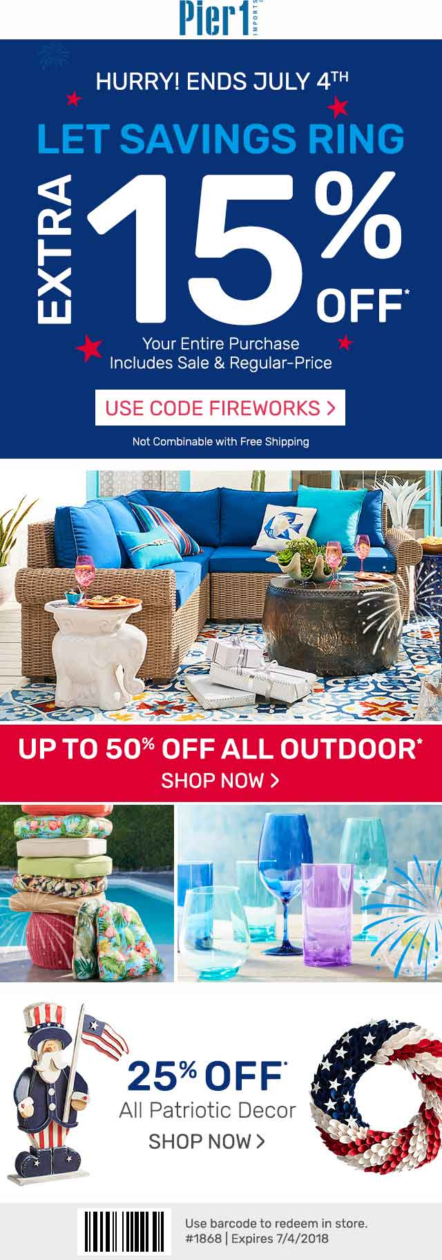 Pier1.com Promo Coupon 15% off everything at Pier 1 Imports, or online via promo code FIREWORKS