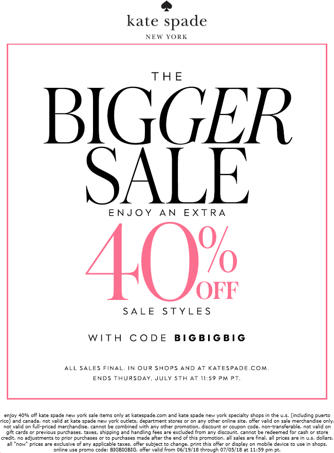 KateSpade.com Promo Coupon Extra 40% off sale styles at Kate Spade, or online via promo code BIGBIGBIG
