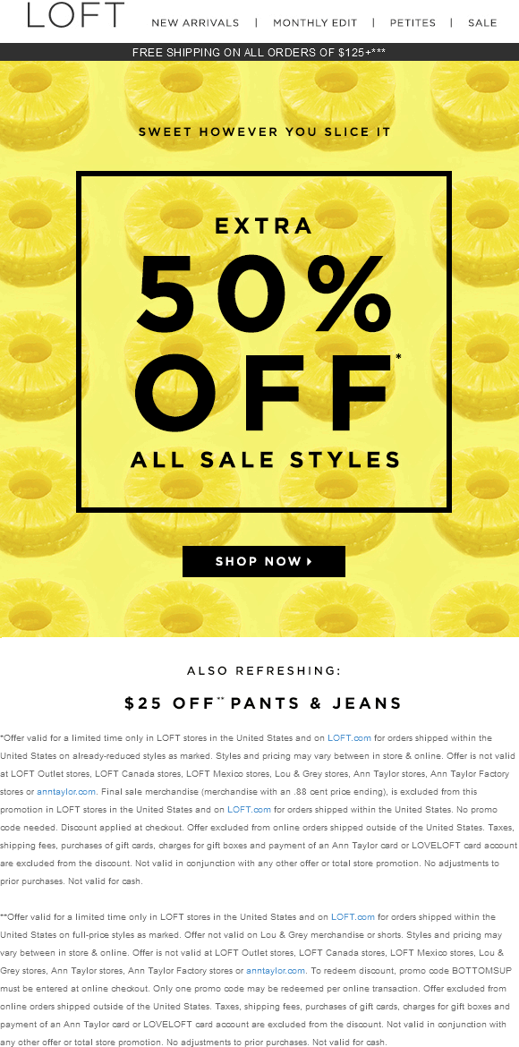 LOFT Coupon June 2017 Extra 50% off sale items at LOFT, ditto online