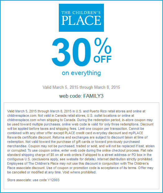 Childrens Place Coupon April 2017 Everything is 30% off at The Childrens Place, or online via promo code FAMILY3