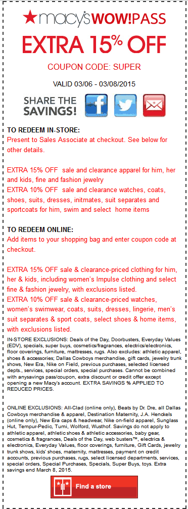 Macys Coupon February 2017 Extra 15% off at Macys, or online via promo code SUPER