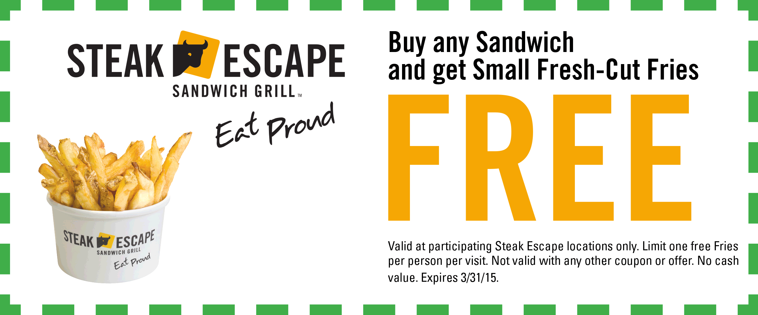 Steak Escape Coupon July 2017 Free fries with your sandwich at Steak Escape sandwich grill