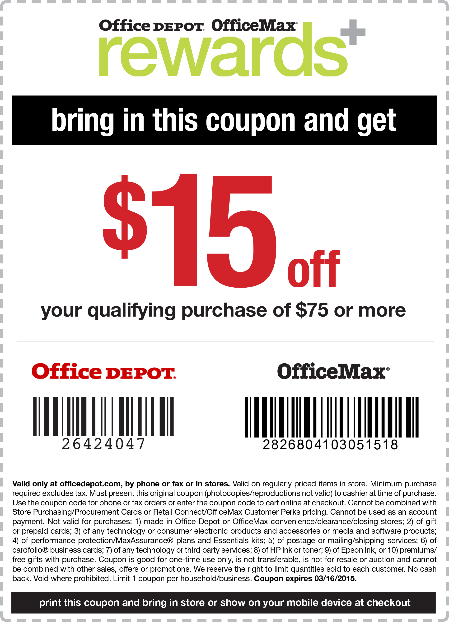 OfficeMax Coupon March 2019 $15 off $75 at Office Depot & OfficeMax, or online via promo code 26424047