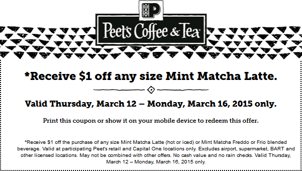 Peets Coffee & Tea Coupon May 2019 $1 off your mint latte at Peets Coffee & Tea