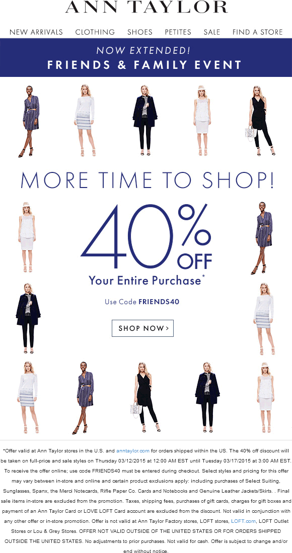 Ann Taylor Coupon October 2017 40% off everything at Ann Taylor, or online via promo code FRIENDS40