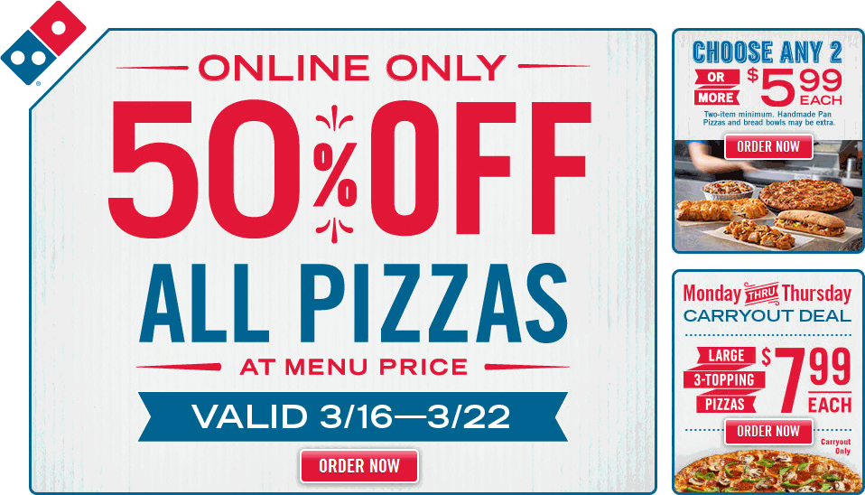 Dominos Coupon January 2018 50% off all pizzas at Dominos