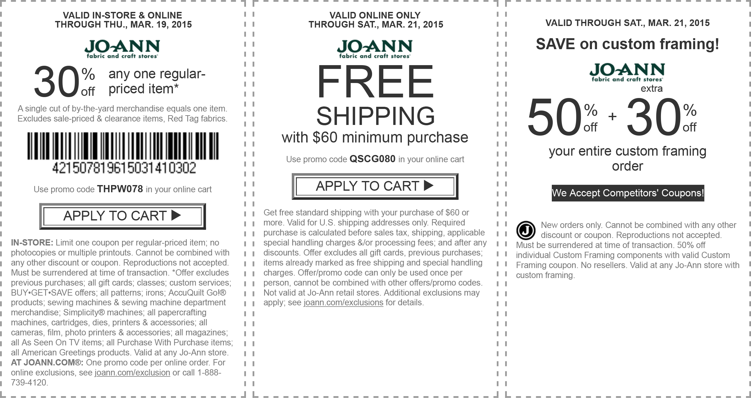 Jo-Ann Coupon October 2017 30% off a single item at Jo-Ann Fabric, or online via promo code THPW078