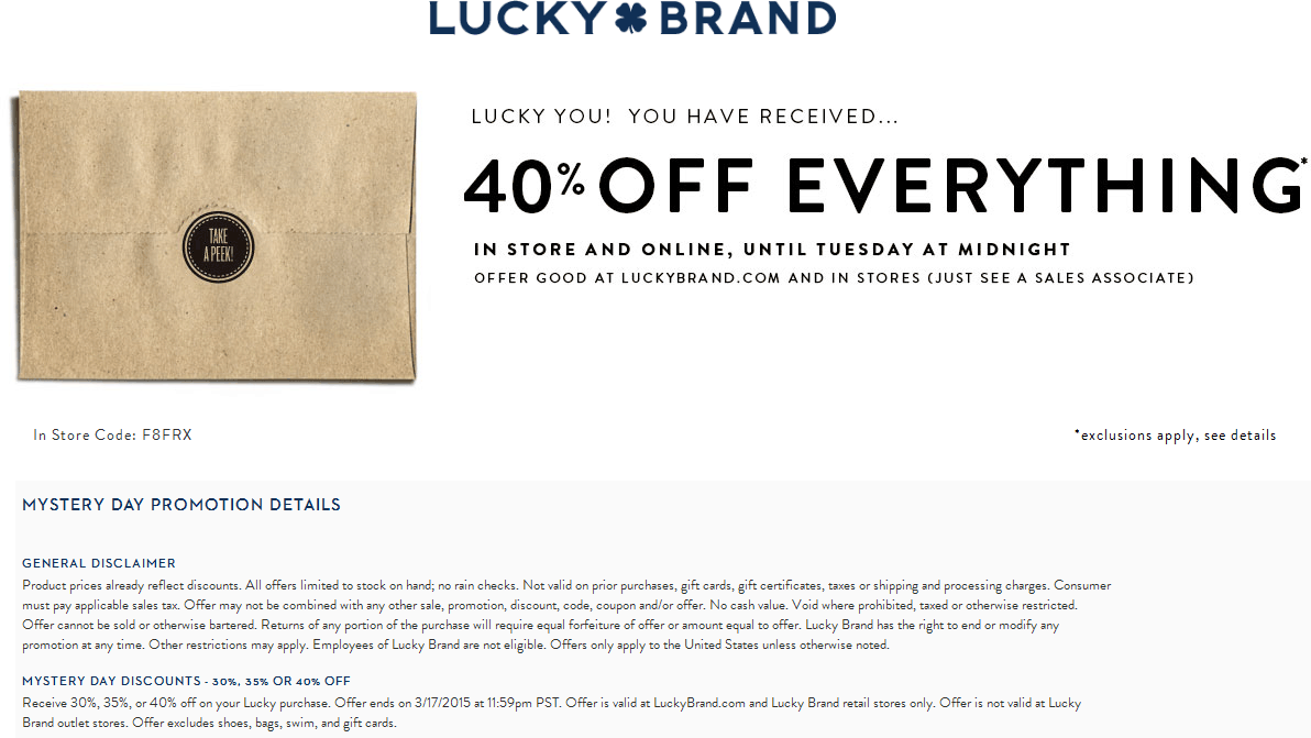 Lucky Brand Coupon February 2017 40% off everything today at Lucky Brand, ditto online