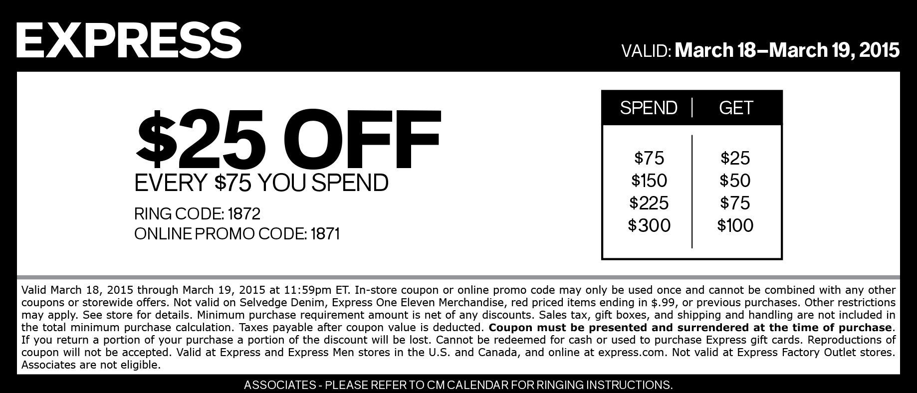 Express Coupon March 2017 $25 off every $75 at Express, or online via promo code 1871