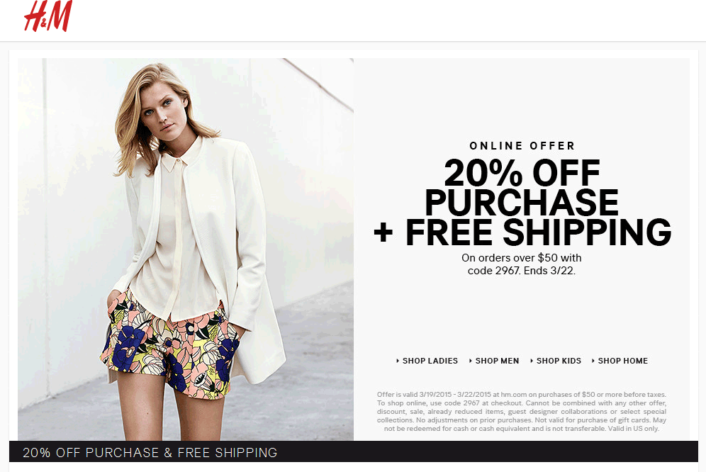 H&M Coupon February 2019 20% off $50 online at H&M via promo code 2967