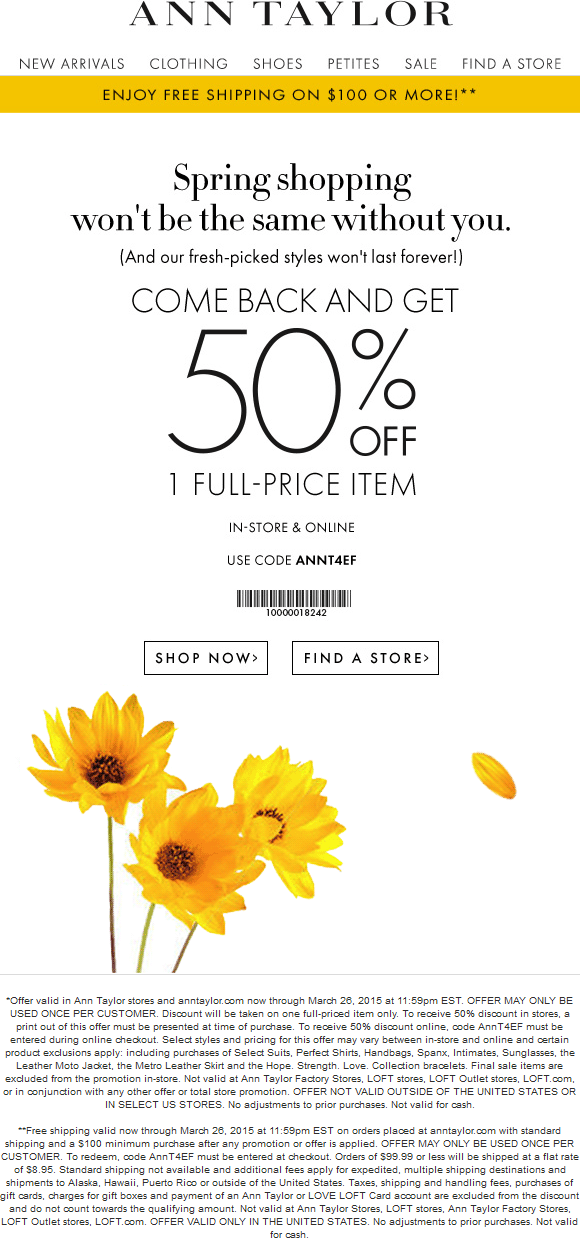 Ann Taylor Coupon February 2017 50% off a single item at Ann Taylor, or online via promo code ANNT4EF
