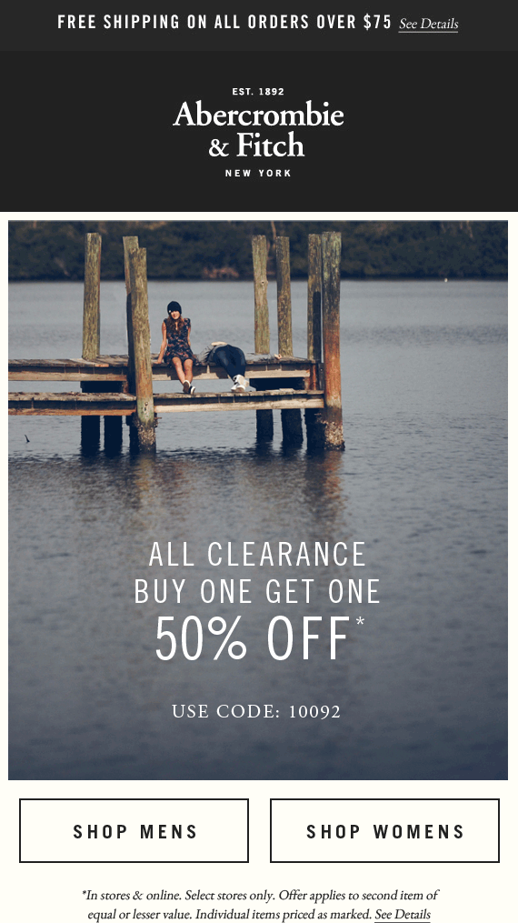 Abercrombie & Fitch Coupon May 2018 Second clearance item 50% off at Abercrombie & Fitch, or online via promo code 10092
