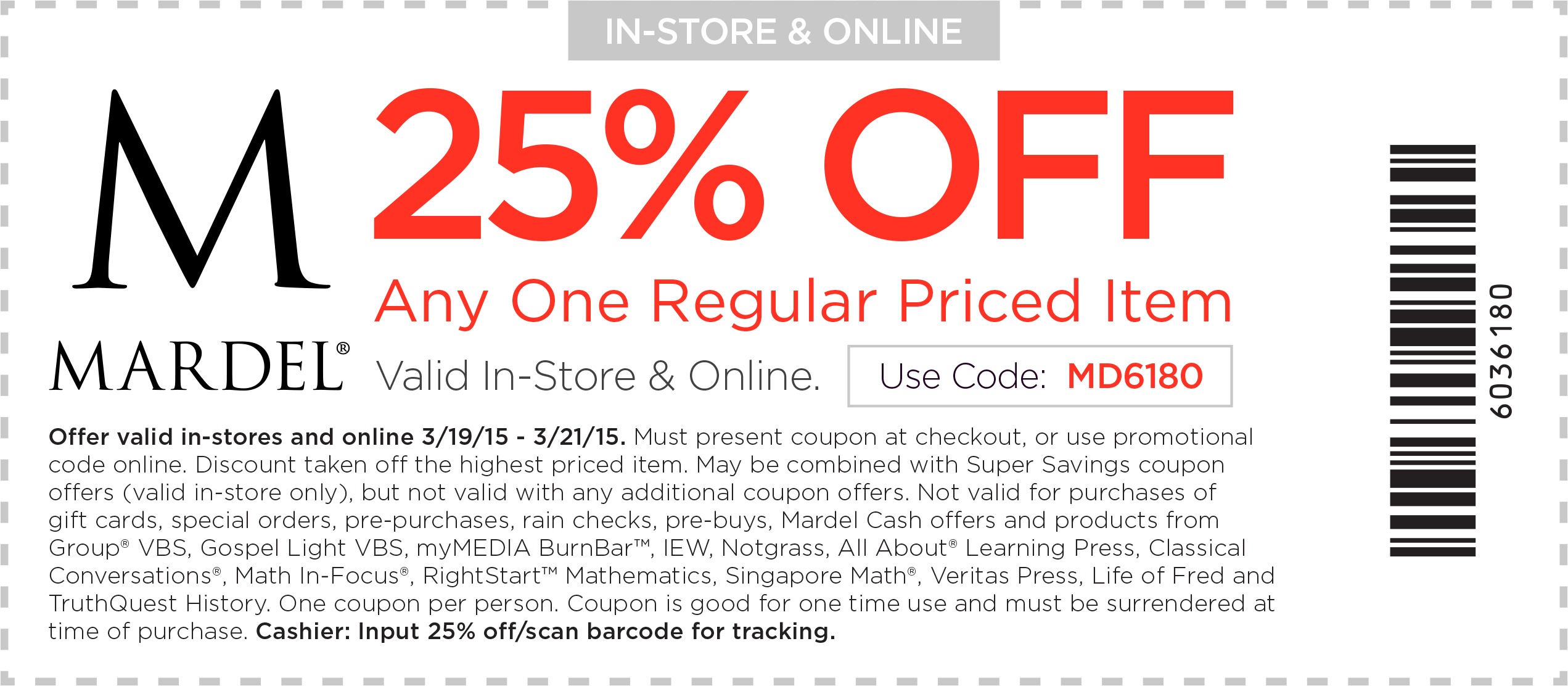 Mardel Coupon November 2018 25% off a single item today at Mardel, or online via promo code MD6180