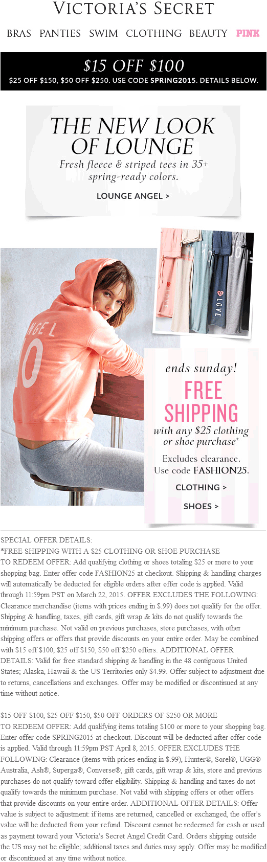 Victorias Secret Coupon August 2017 $15-$50 off $100+ at Victorias Secret, or online via promo code SPRING2015