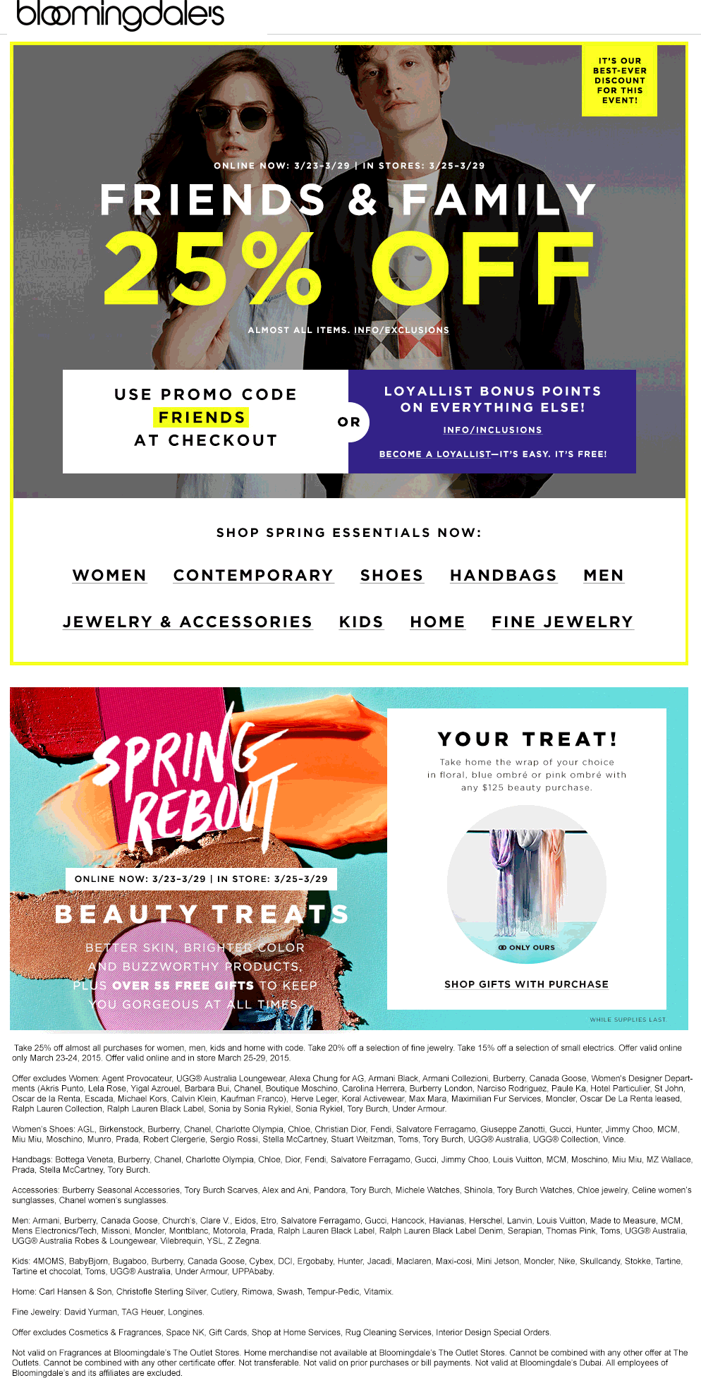 Bloomingdales Coupon February 2019 25% off at Bloomingdales, or online via promo code FRIENDS