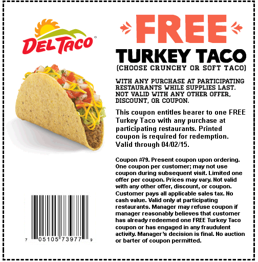 Del Taco Coupon December 2017 Free turkey taco at Del Taco