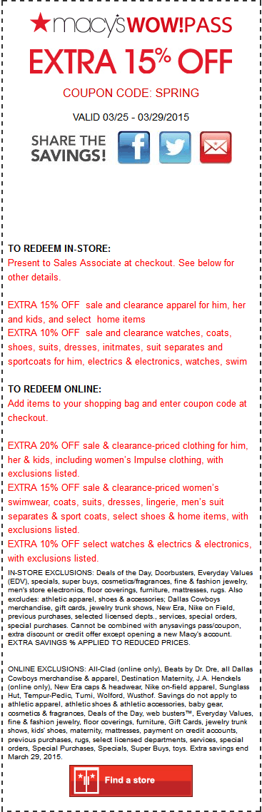 Macys Coupon March 2018 Extra 15% off at Macys, or online via promo code SPRING