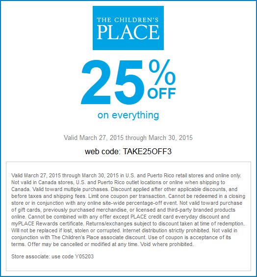 Childrens Place Coupon March 2017 25% off everything at The Childrens Place, or online via promo code TAKE25OFF3