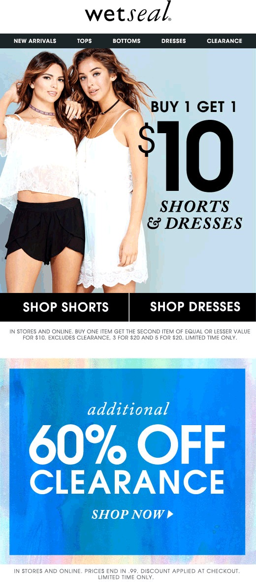 Wet Seal Coupon June 2017 Extra 60% off clearance at Wet Seal, ditto online