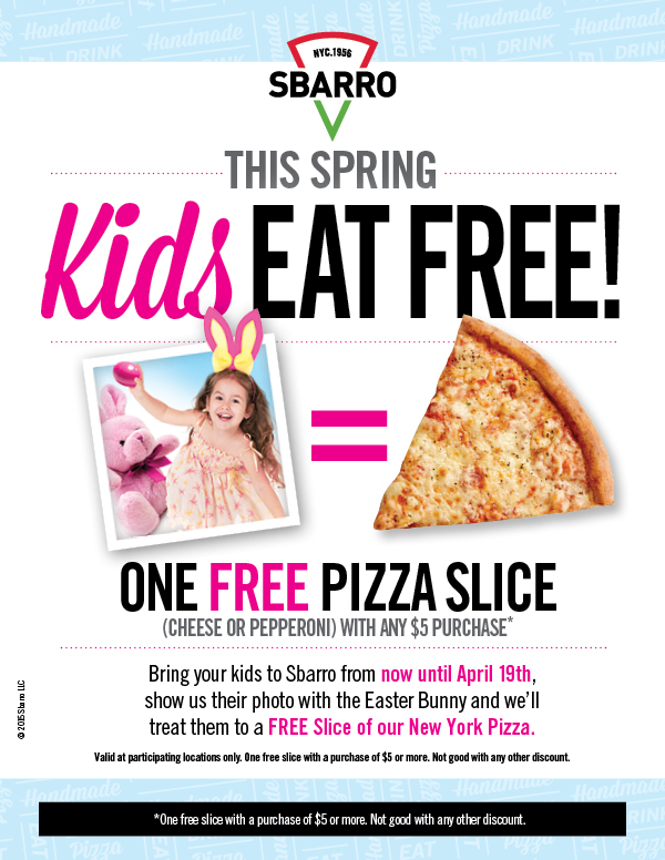 Sbarro Coupon April 2017 Pics with Easter bunny earn a free slice at Sbarro pizza