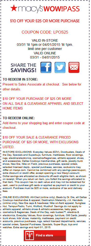 Macys Coupon January 2018 $10 off $25 til 1pm at Macys, or online via promo code LPOS25