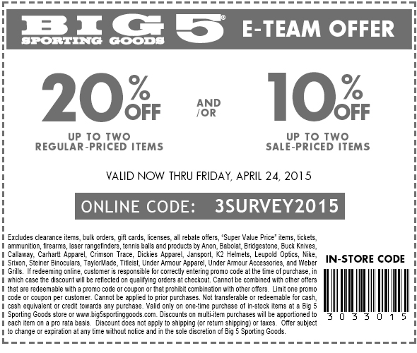 Big 5 Coupon September 2018 20% off a couple items at Big 5 sporting goods, or online via promo code 3SURVEY2015