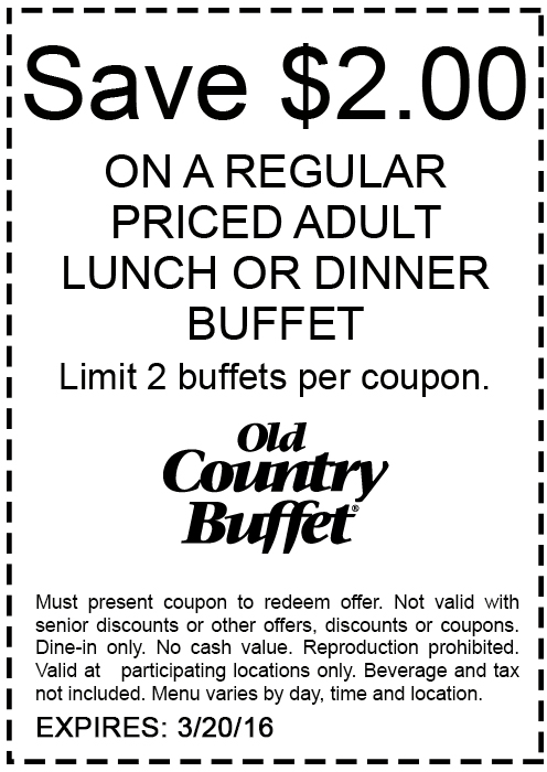 Old Country Buffet Coupon May 2018 $2 off lunch or dinner at Old Country Buffet