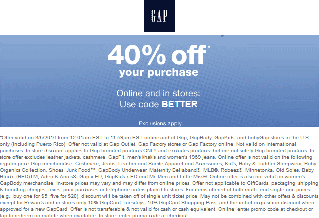 Gap Coupon November 2017 40% off today at Gap, or online via promo code BETTER
