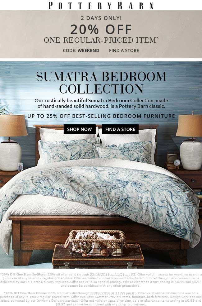 Pottery Barn Coupon September 2017 20% off a single item at Pottery Barn, or online via promo code WEEKEND