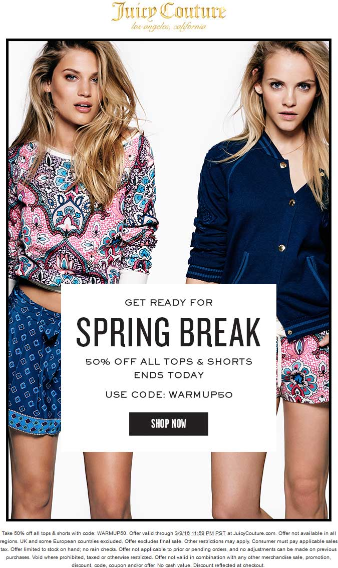 Juicy Couture Coupon February 2017 50% off all tops & shorts online today at Juicy Couture via promo code WARMUP50