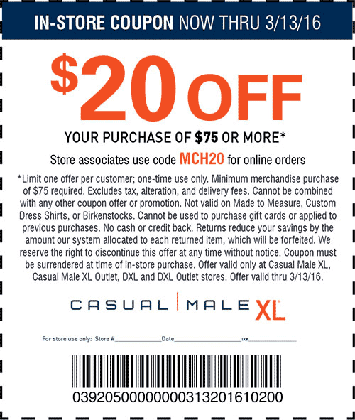 Casual Male XL Coupon May 2017 $20 off $75 at Casual Male XL, or online via promo code MCH20