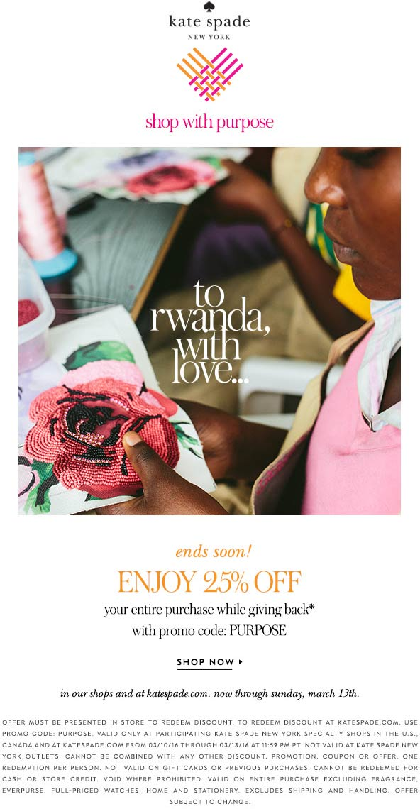 Kate Spade Coupon July 2018 25% off at Kate Spade, or online via promo code PURPOSE