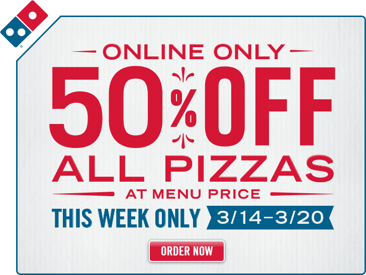 Dominos Coupon January 2018 50% off all pizzas online at Dominos