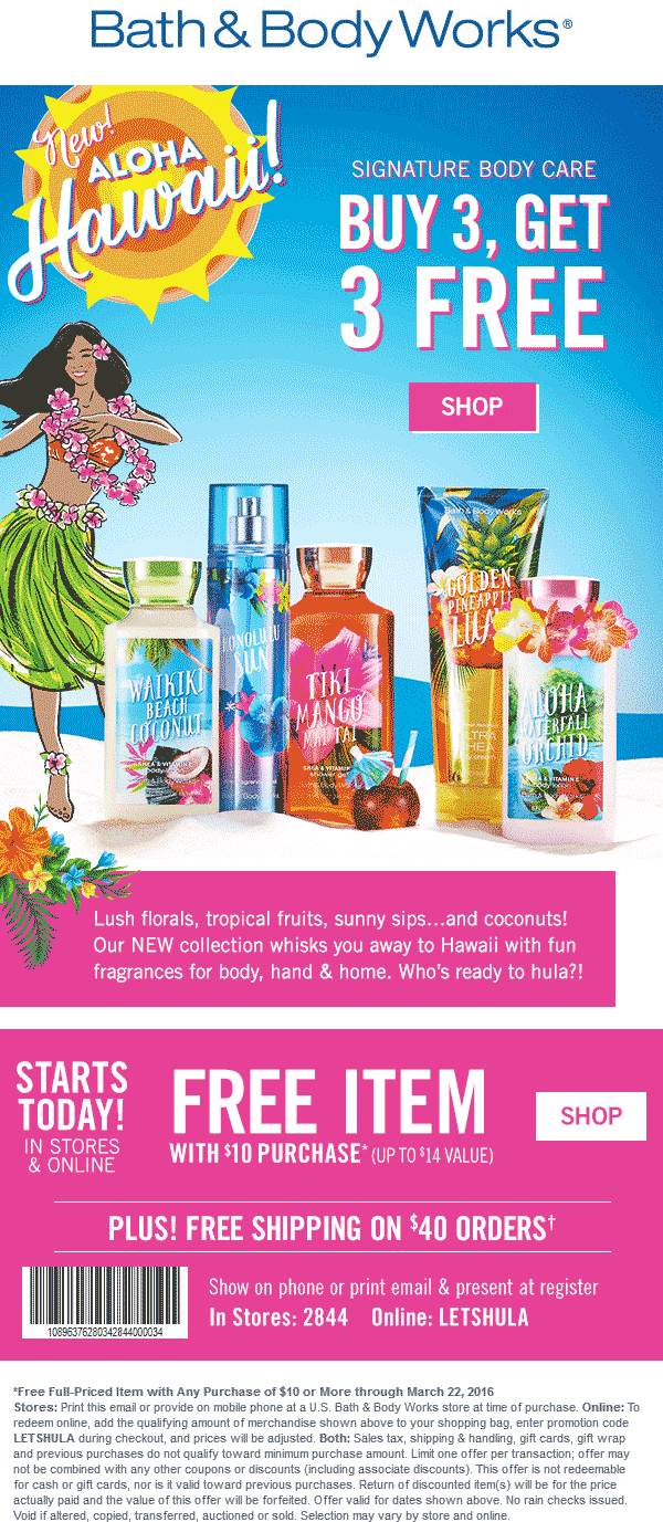 Bath & Body Works Coupon January 2018 $14 item free with $10 spent & more at Bath & Body Works, or online via promo code LETSHULA