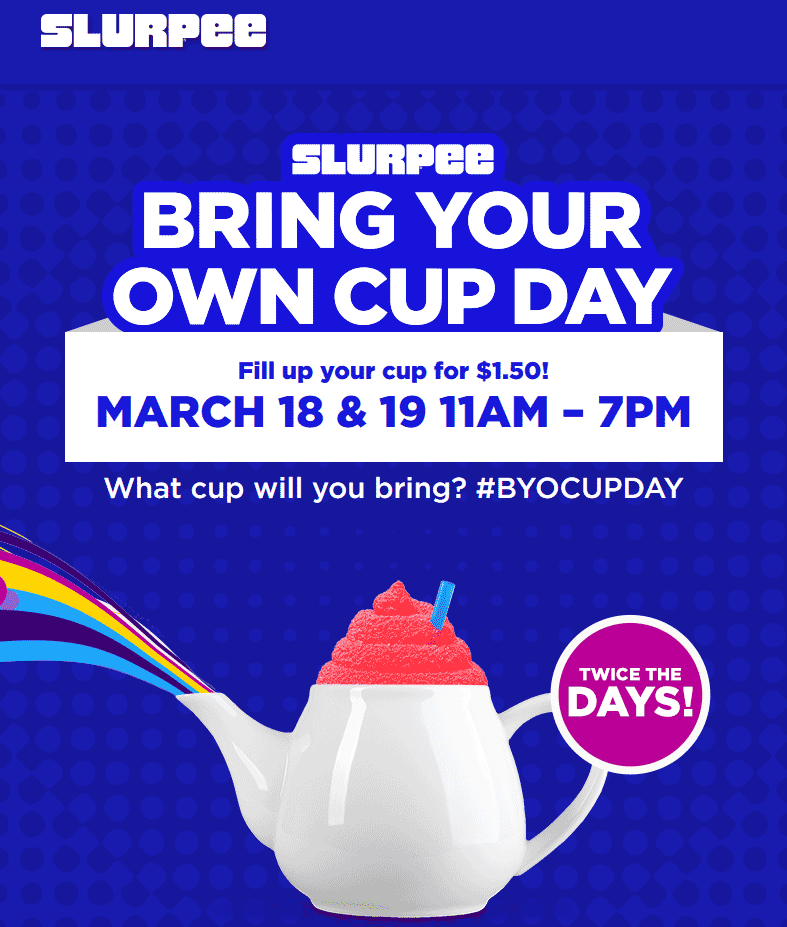 7-Eleven Coupon January 2018 Fill your own cup with Slurpee for $1.50 at 7-Eleven