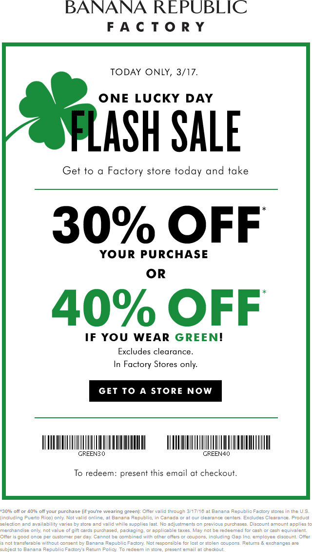 Banana Republic Coupon October 2016 Wear green for 40% off today at Banana Republic Factory