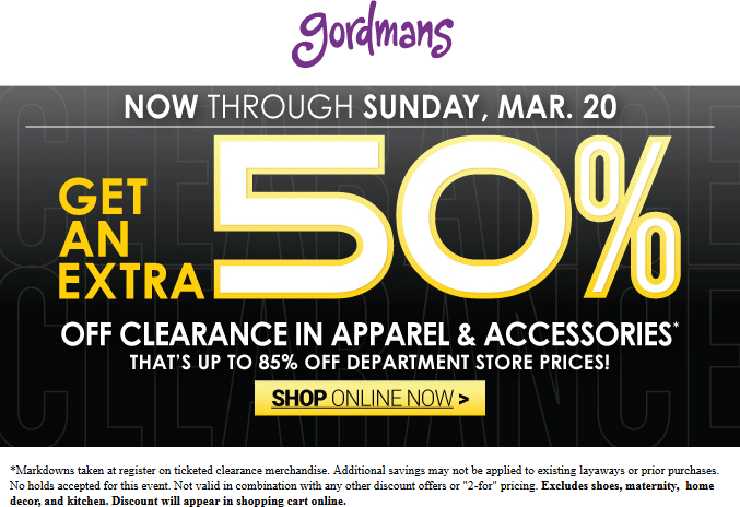Gordmans Coupon April 2017 Extra 50% off clearance at Gordmans, ditto online