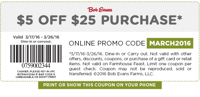 Bob Evans Coupon December 2017 $5 off $25 at Bob Evans restaurants, or online orders via promo code MARCH2016