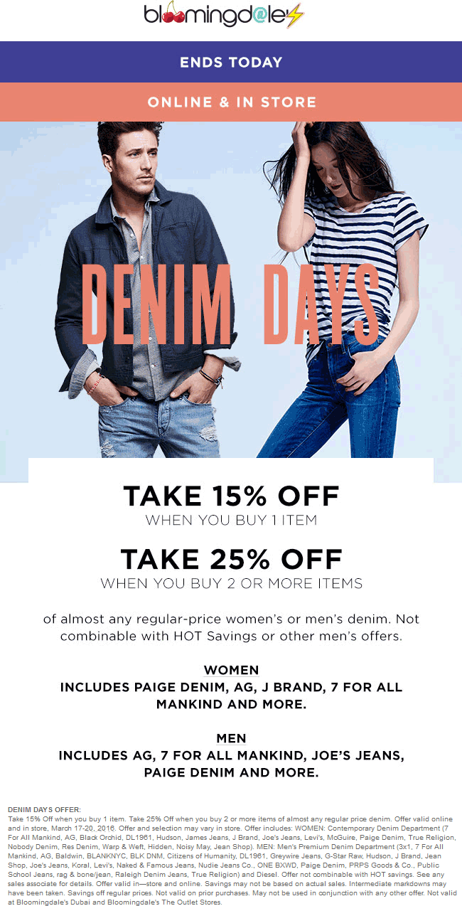 Bloomingdales Coupon May 2017 15-25% off denim today at Bloomingdales, ditto online