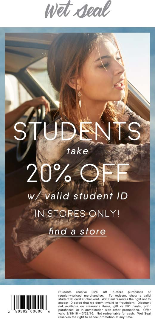 Wet Seal Coupon April 2017 20% off for students at Wet Seal