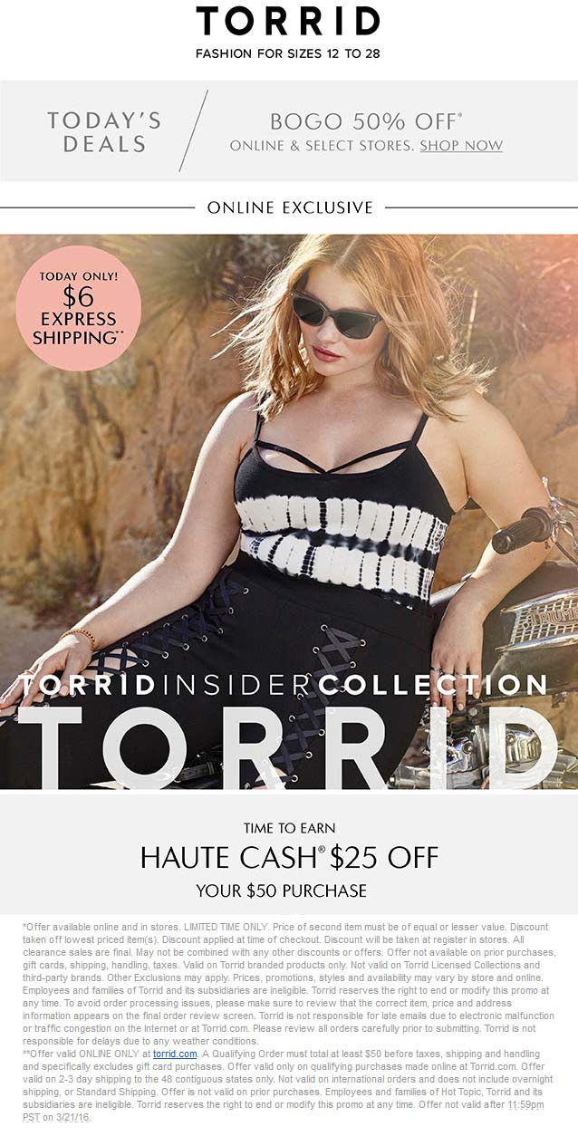 Torrid Coupon March 2018 Second item 50% off at Torrid, ditto online