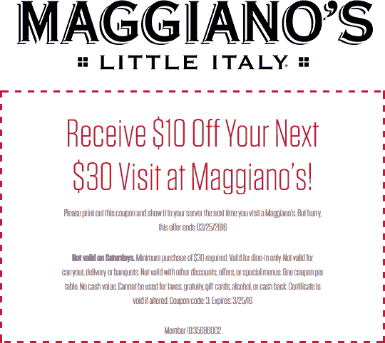 Maggianos Little Italy Coupon January 2018 $10 off $30 at Maggianos Little Italy restaurants