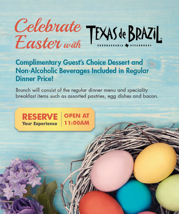 Texas de Brazil Coupon July 2018 Dessert & drink free with your Easter brunch at Texas de Brazil steakhouse