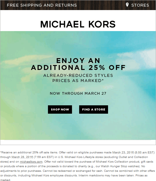 Michael Kors Coupon December 2016 Extra 25% off sale items at Michael Kors, ditto online