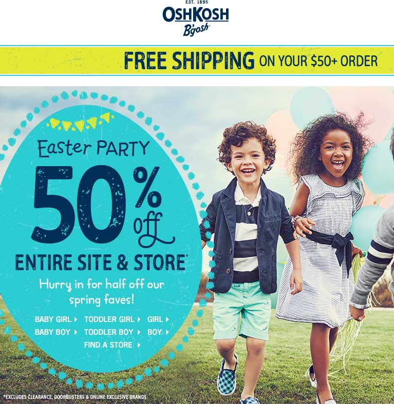 OshKosh Bgosh Coupon October 2016 50% off everything at OshKosh Bgosh, ditto online