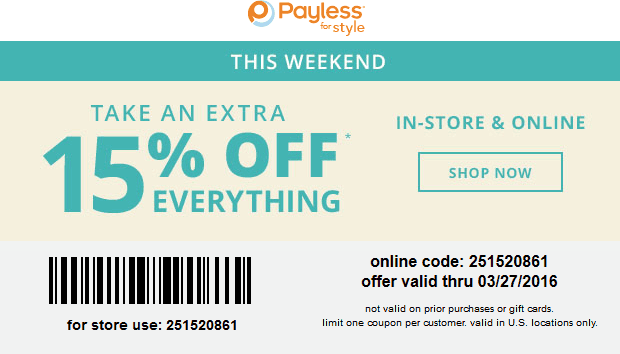 Payless Shoesource Coupon March 2019 15% off everything at Payless Shoesource, or online via promo code 251520861