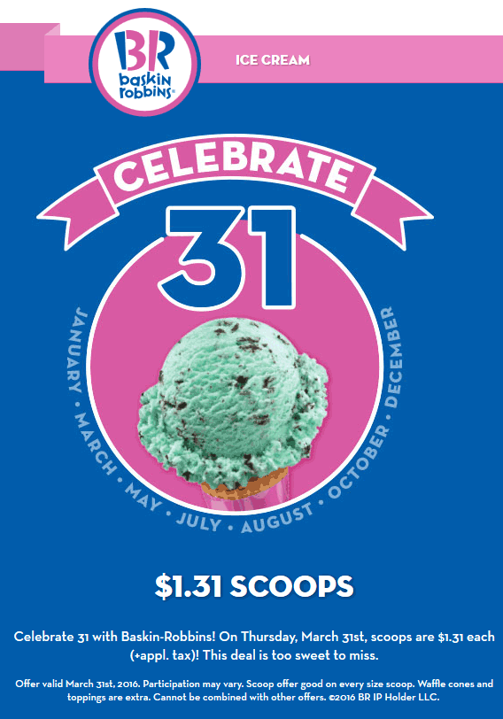 Baskin Robbins Coupon June 2017 $1.31 ice cream scoops Thursday at Baskin Robbins