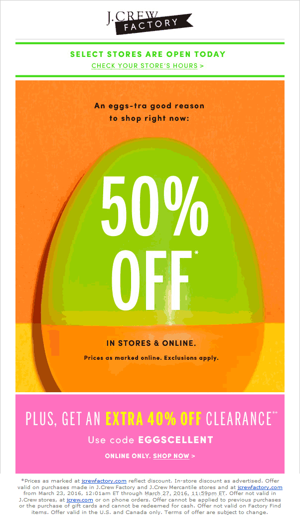 J.Crew Factory Coupon March 2017 50% off everything today at J.Crew Factory, extra 40% off clearance online via promo code EGGSCELLENT