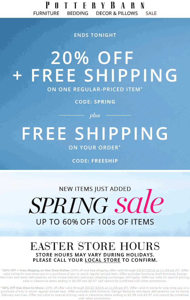 Pottery Barn Coupon November 2018 20% off a single item today at Pottery Barn, or onine via promo code SPRING